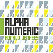 Alpha Numeric by Ronald Jenkees