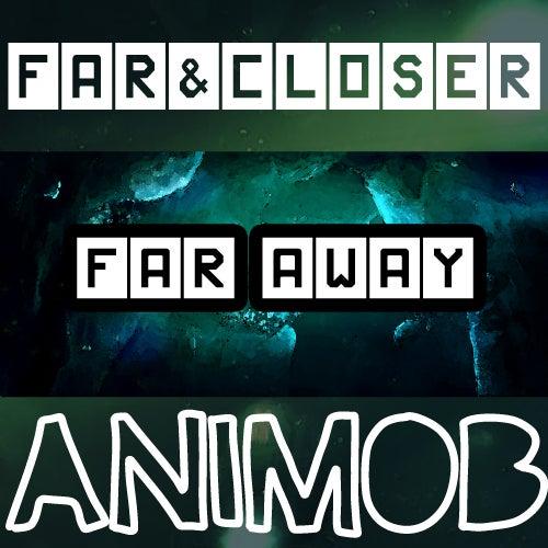 Far Away by Far