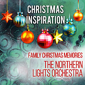 Xmas Inspiration: Family Christmas Memories by Northern Lights Orchestra