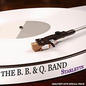 Starlette (Greatest Hits Special Price) by The B.B. & Q. Band