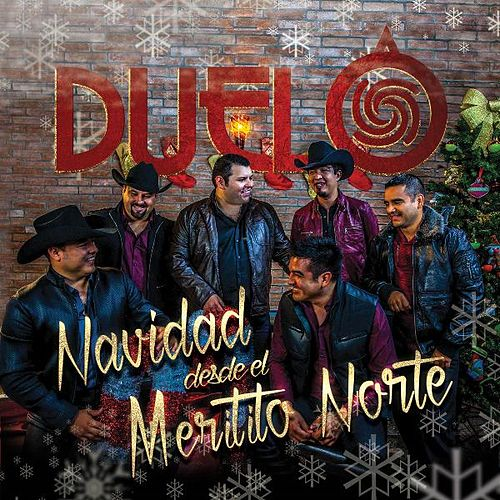 Navidad Desde El Meritito Norte by Duelo