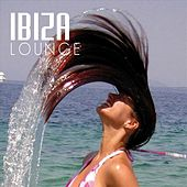 Ibiza Lounge: Chill Out by Various Artists