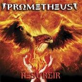 Resurgir by Prometheus