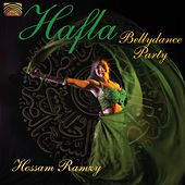 Hafla Bellydance Party by Hossam Ramzy