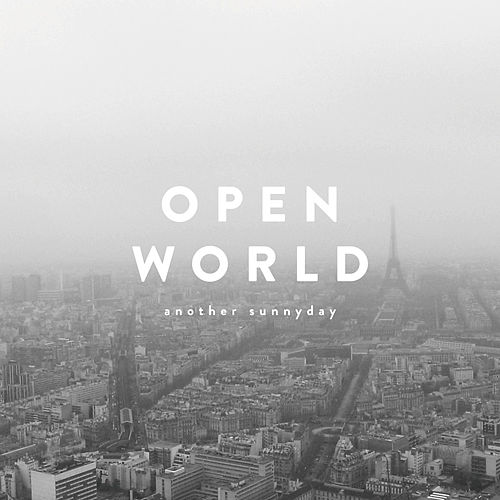 Open World by Another Sunny Day