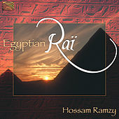 Egyptian Rai by Hossam Ramzy