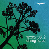 Johnny Fiasco - Nectar Vol. 2 by Various Artists