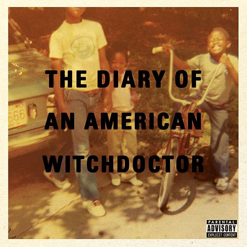 Diary Of An American Witchdoctor by Witchdoctor