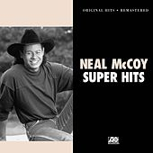Super Hits by Neal McCoy