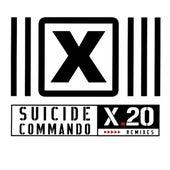 X.20 Remixes by Suicide Commando