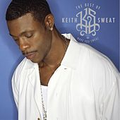 The Best of Keith Sweat: Make You Sweat von Keith Sweat