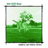 We Will Run by alberto