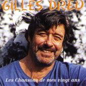 Les Chansons De Mes Vingt Ans by Gilles Dreu