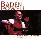 Baden Powell & Filhos by Baden Powell