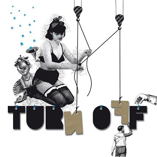 Turn Off Ep by Djedjotronic
