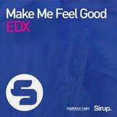 Make Me Feel Good by EDX