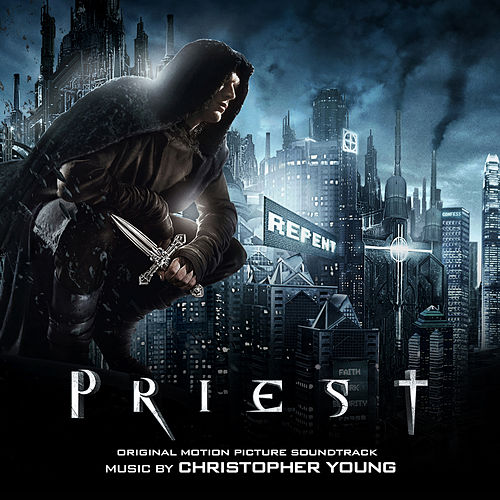 Priest (Original Motion Picture Soundtrack) by Christopher Young
