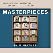 Masterpieces in Miniature by San Francisco Symphony