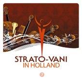 Strato-Vani 7 in Holland by Strato-Vani