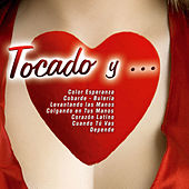 Tocado Y ... by Various Artists