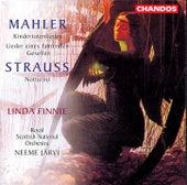 Mahler: Kindertotenlieder & Lieder eines fahrenden Gesellen - R. Strauss: Notturno by Linda Finnie