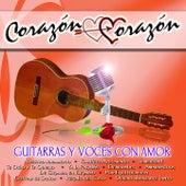 Corazón Corazón: Guitarras y Voces Con Amor by Various Artists