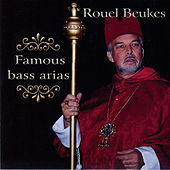 Famous Bass Arias by Rouel Beukes