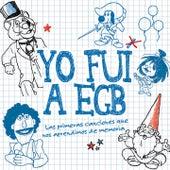 Yo Fui a EGB by Various Artists
