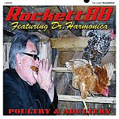 Poultry & Adultery by Rocket 88