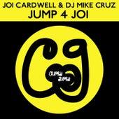 Jump 4 Joi (DJ Mike Cruz Mixes) by Various Artists