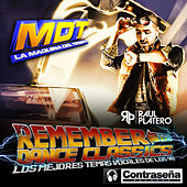 M.D.T. (La Maquina Del Tiempo) Remember Dance Hits by Various Artists