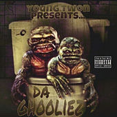 Young Twon Presents da Ghooliez by Various Artists