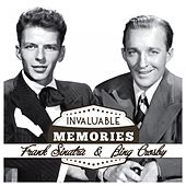 Invaluable Memories: Frank Sinatra, Bing Crosby by Various Artists