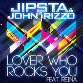 Lover Who Rocks You (feat. Reina) by Jipsta