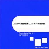 Jane Vanderbilt & Jas Groovetribe Selections, Vol. 2 by Various Artists
