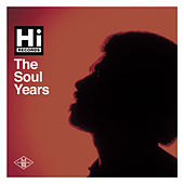 Hi Records: The Soul Years by Various Artists