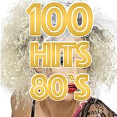 100 Hits 80's by Various Artists