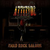 Hard Rock Saloon by Attitude