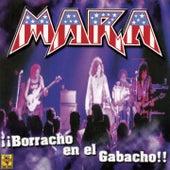 Borracho en el Gabacho by Mara