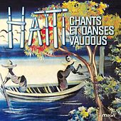 Chants et danses vaudous en Haïti by Various Artists