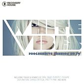 White Vibes - Progressive Session #14 by Various Artists