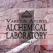Alchemical Laboratory Location 1 - EP by Various Artists