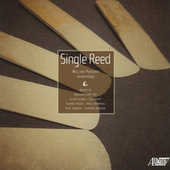 Single Reed by William Perconti