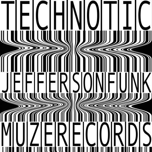 Technotic by Jefferson Funk