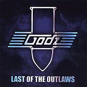 Last of the Outlaws by The Godz