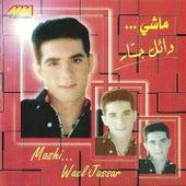 Mashi... by Wael Jassar