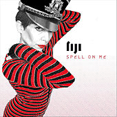 Spell On Me by Fiji