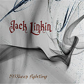 1988 Keep Fighting by Jack Linkin
