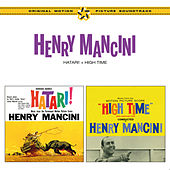 Hatari! + High Time Original Motion Picture Soundtracks (Bonus Edition) by Henry Mancini