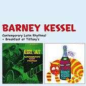 Contemporary Latin Rhythms! + Breakfast at Tiffany's (Bonus Track Version) by Barney Kessel